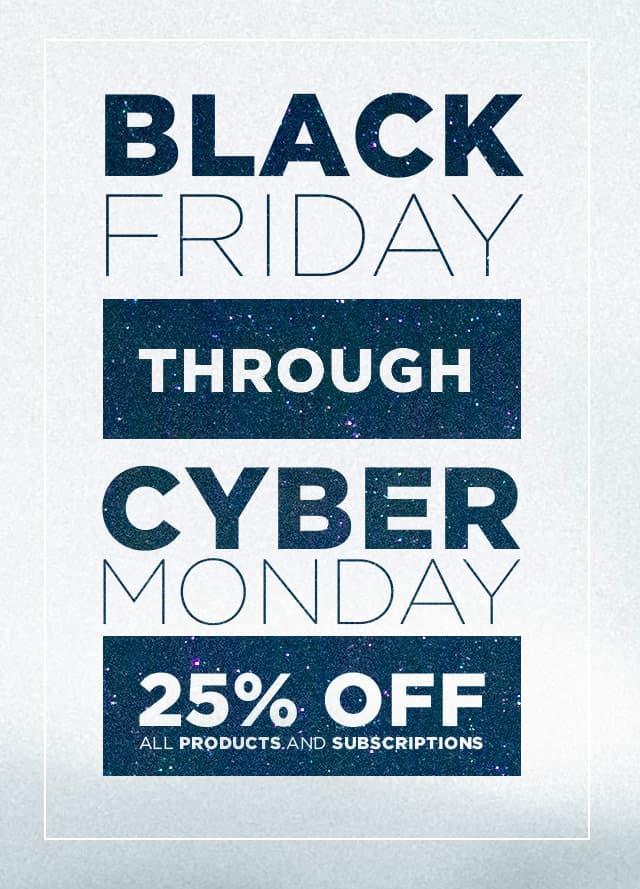 Black Friday - Cyber Monday Sale